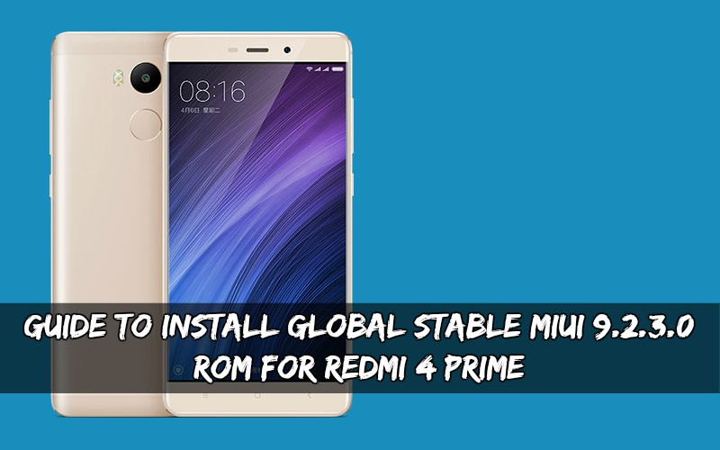 Global Stable MIUI 9.2.3.0 ROM For Redmi 4 Prime