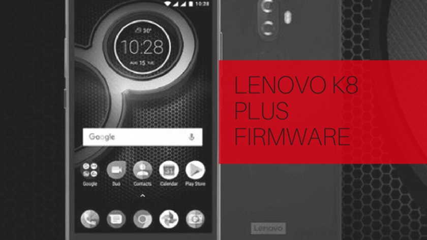 Lenovo K8 Plus Firmware
