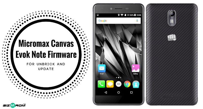 Micromax Canvas Evok Note Firmware, Tool, Driver