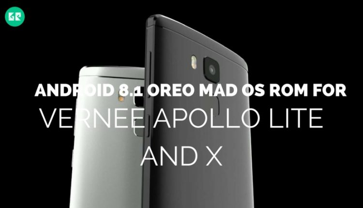 Android 8.1 Oreo MAD OS ROM For Vernee Apollo Lite And X