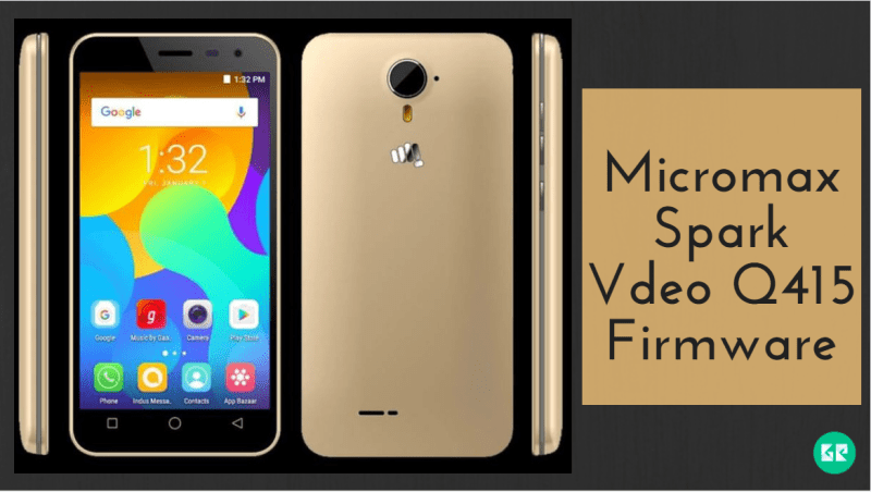 Download Micromax Spark Vdeo Q415 Firmware, Tool, Driver