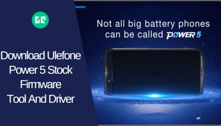 Ulefone Power 5 Stock Firmware
