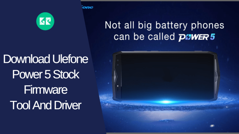 Ulefone Power 5 Stock Firmware