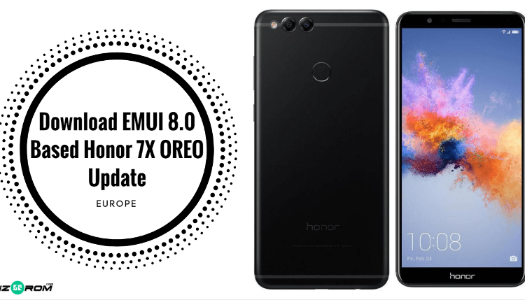 EMUI 8.0 Based Honor 7X OREO Update
