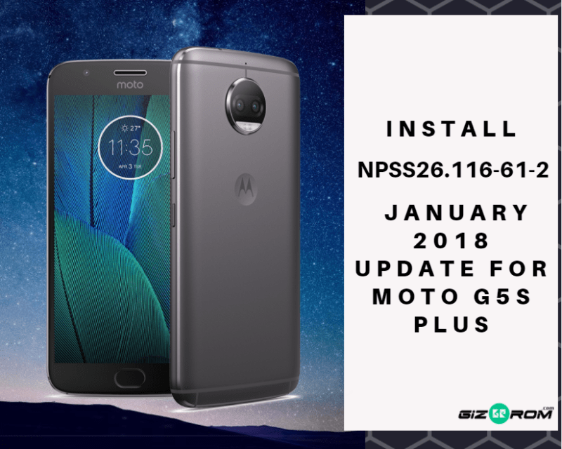 Install NPSS26.116 61 2 January 2018 Update For Moto G5S Plus - Install NPSS26.116-61-2 January 2018 Update For Moto G5S Plus