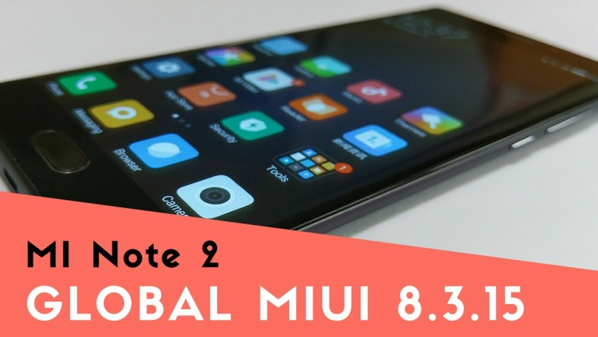 MIUI 8.3.15 ROM For MI Note 2