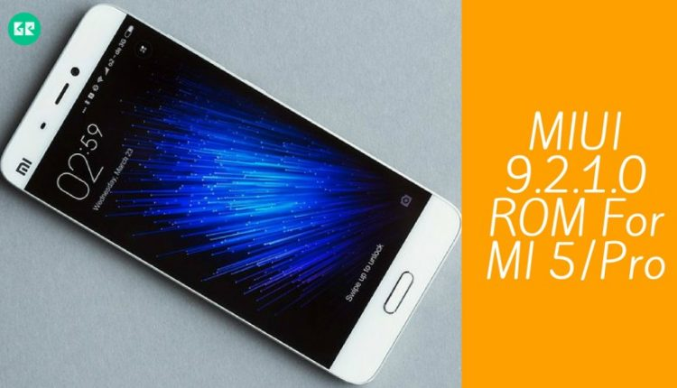 MIUI 9.2.1.0 ROM For MI 5 Pro 750x430 - Guide To Install Global Stable MIUI 9.2.1.0 ROM For MI 5/Pro
