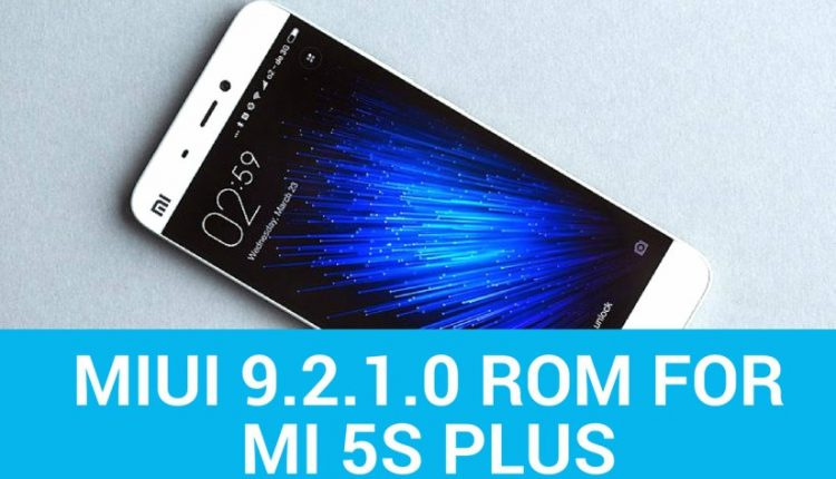 MIUI 9.2.1.0 ROM For MI 5S 750x430 - Install Global Stable MIUI 9.2.1.0 ROM For MI 5S Plus