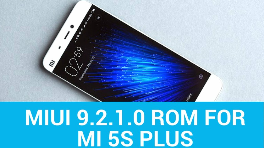 Install Global Stable MIUI 9.2.1.0 ROM For MI 5S Plus