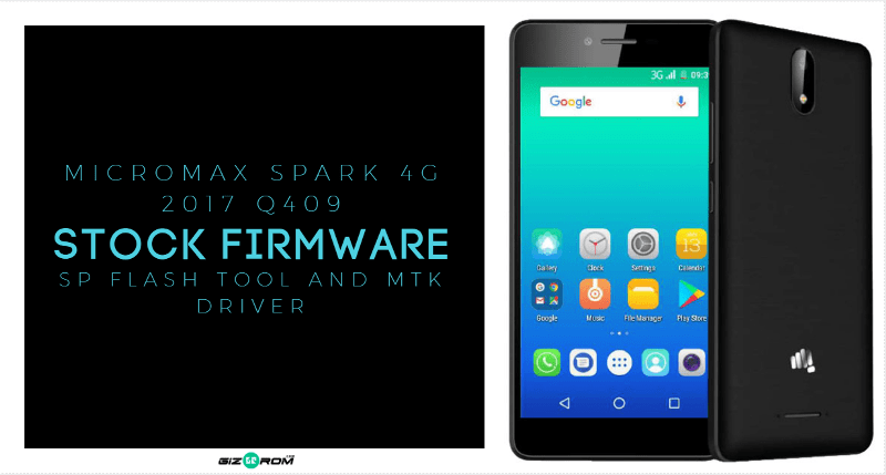 Micromax Spark 4G 2017 Q409 Firmware