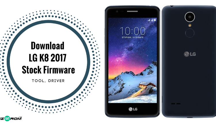 Latest LG K8 2017 Stock Firmware