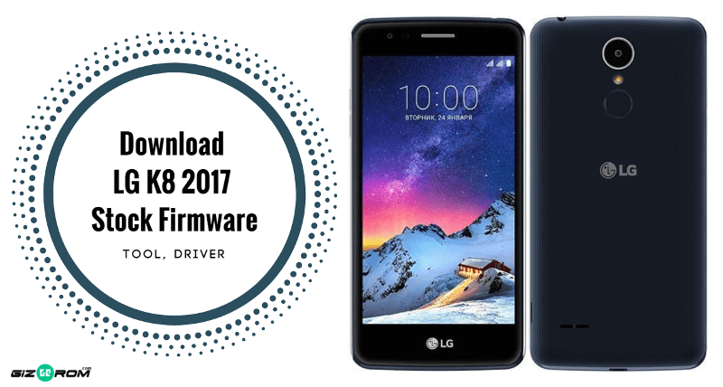 Latest LG K8 2017 Stock Firmware