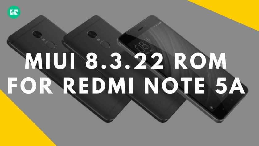 MIUI 8.3.22 ROM For Redmi note 5A