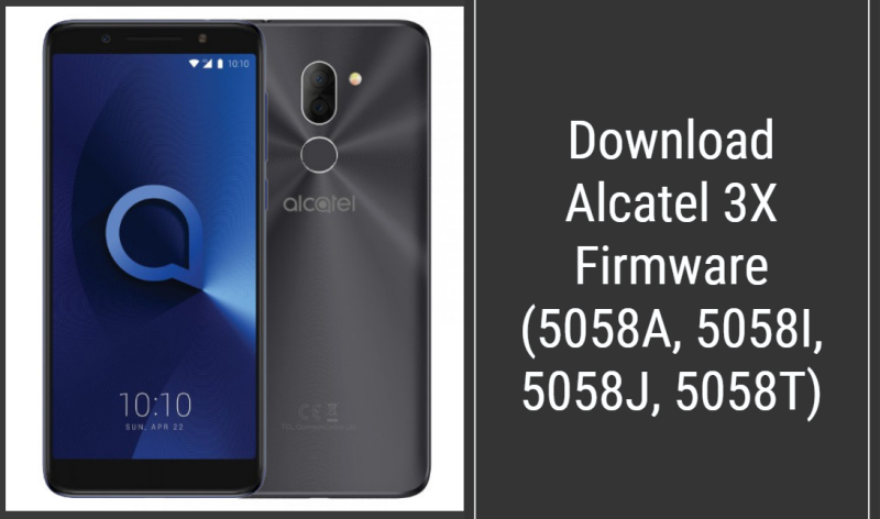 Alcatel 3X Firmware