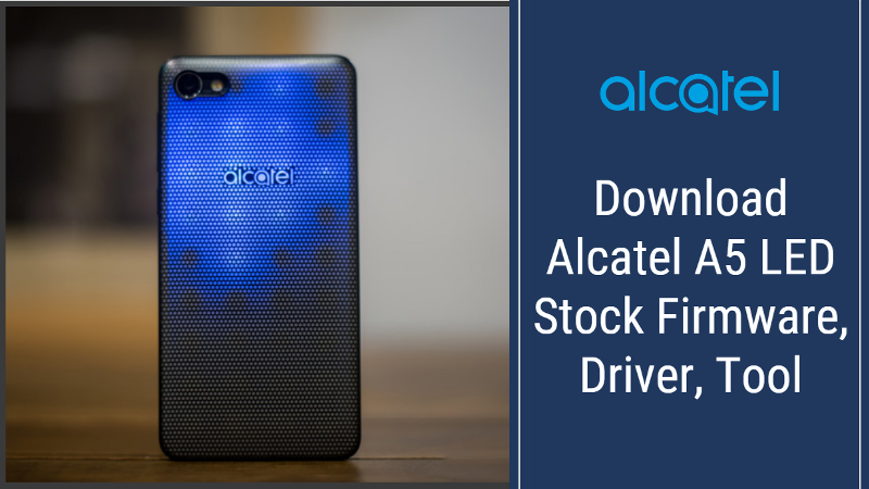 Alcatel A5 LED Stock Firmware