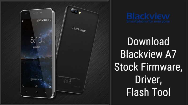 Blackview A7 Stock Firmware