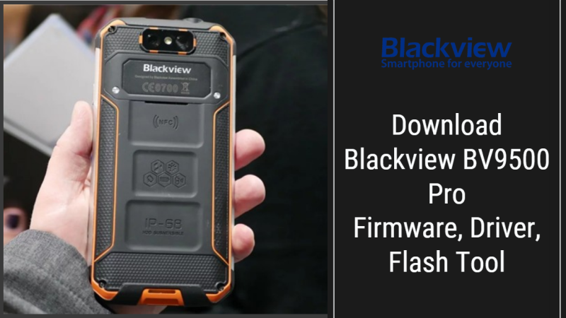 Blackview BV9500 Pro Stock Firmware, Driver, Flash Tool
