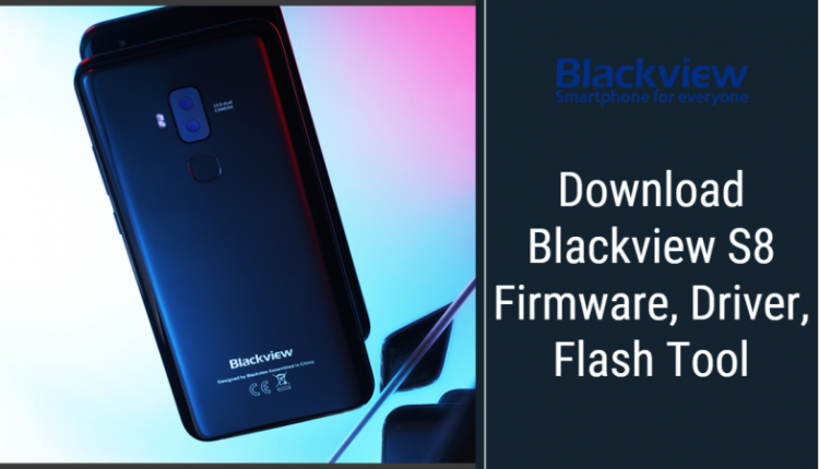 Blackview S8 Stock Firmware
