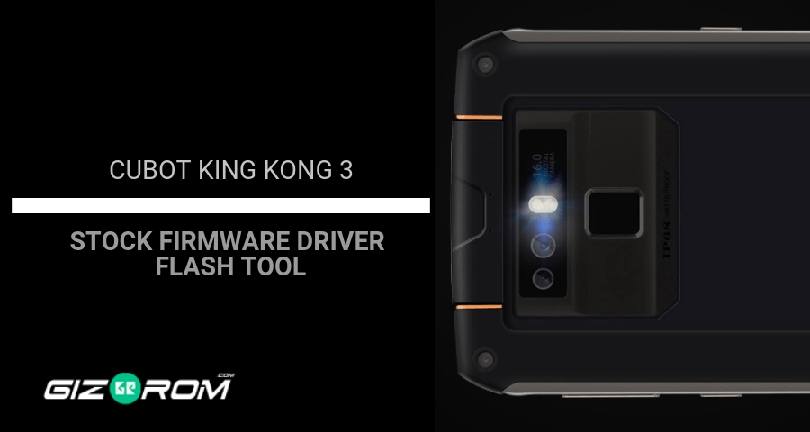 Cubot King Kong 3 Stock Firmware