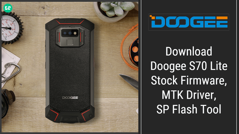 Doogee S70 Lite Stock Firmware With SP Flash Tool And Driver