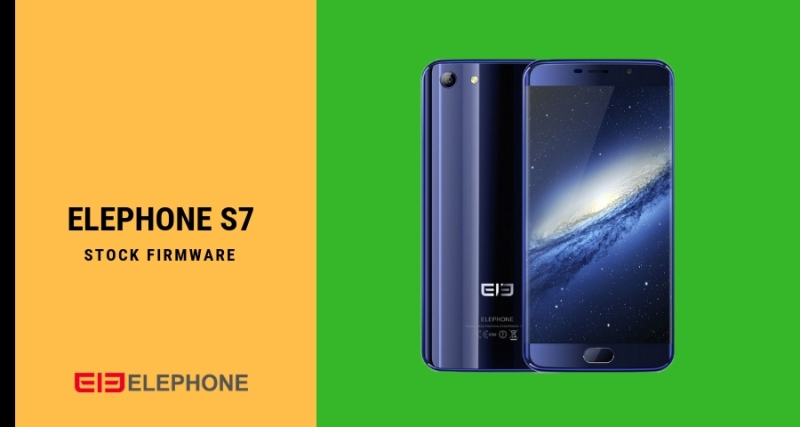 Download Elephone S7 Android 7 0 Firmware with SP Flash Tool
