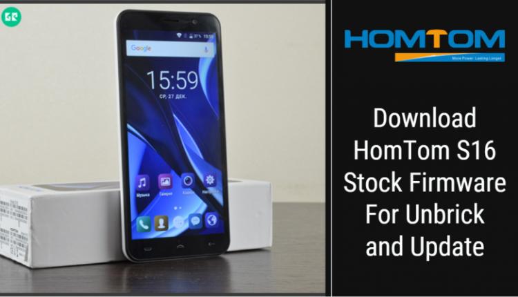 HomTom S16 Stock Firmware
