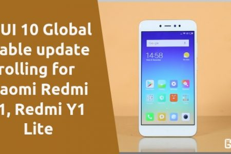 MIUI 10 Global Stable update rolling for Xiaomi Redmi Y1